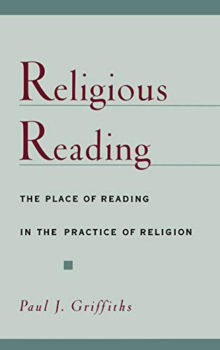9780195125771: Religious Reading: The Place of Reading in the Practice of Religion