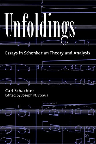 9780195125900: Unfoldings: Essays in Schenkerian Theory and Analysis