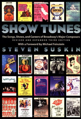 9780195125993: Show Tunes: The Songs, Shows, and Careers of Broadway's Major Composers