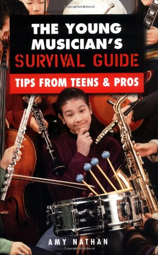 9780195126112: The Young Musician's Survival Guide: Tips from Teens & Pros