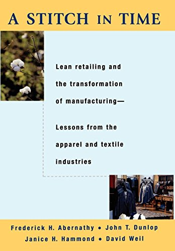 A Stitch in Time: Lean Retailing and: Frederick H. Abernathy,