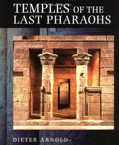 9780195126334: Temples of the Last Pharaohs