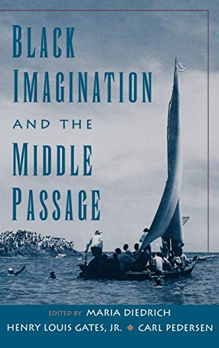 9780195126402: Black Imagination and the Middle Passage (The W.E.B. Du Bois Institute Series)
