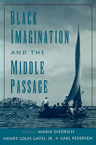 9780195126419: Black Imagination and the Middle Passage (The W.E.B. Du Bois Institute Series)