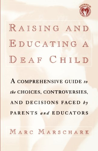 9780195126587: Raising and Educating a Deaf Child