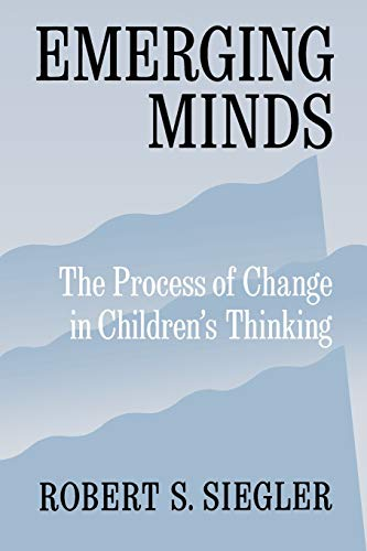 9780195126631: Emerging Minds: The Process of Change in Children's Thinking