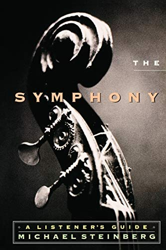 9780195126655: The Symphony: A Listener's Guide