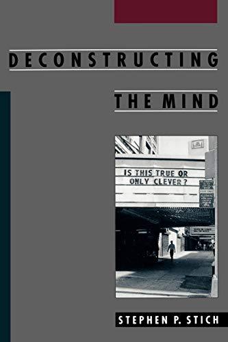 9780195126662: Deconstructing the Mind (Philosophy of Mind)
