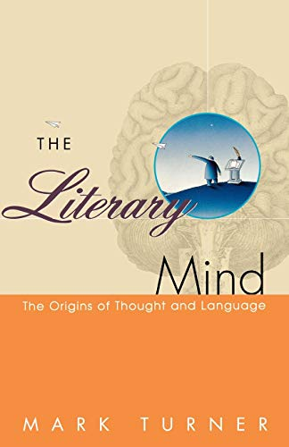 9780195126679: The Literary Mind: The Origins of Thought and Language