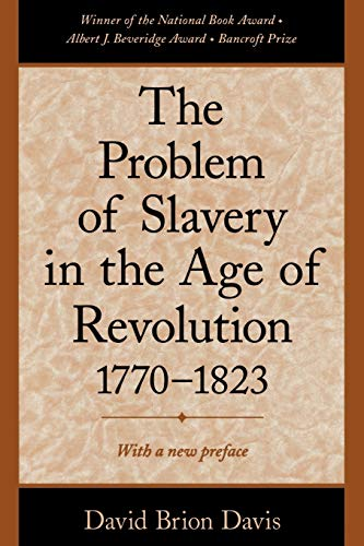 9780195126716: The Problem of Slavery in the Age of Revolution, 1770-1823
