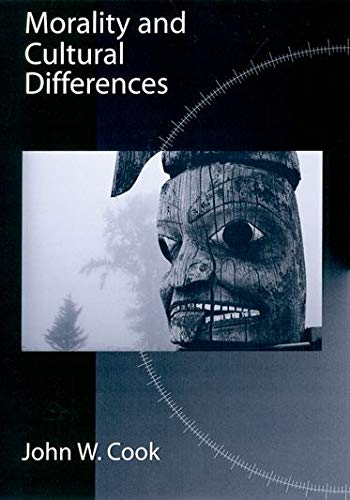 9780195126792: Morality and Cultural Differences