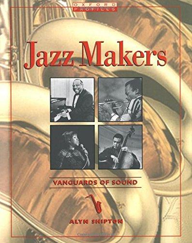 9780195126891: Jazz Makers: Vanguards of Sound (Oxford Profiles)