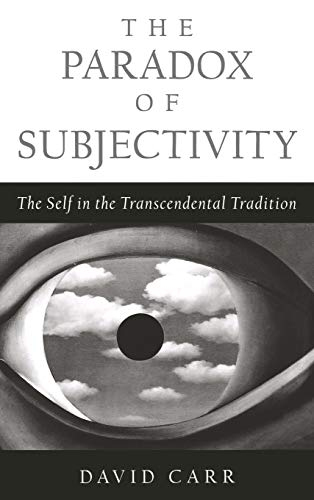 9780195126907: The Paradox of Subjectivity: The Self in the Transcendental Tradition