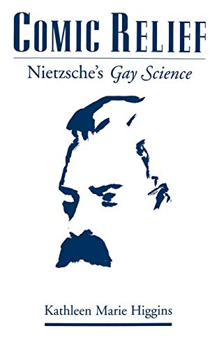 9780195126914: Comic Relief: Nietzsche's Gay Science