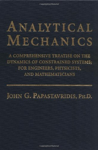 9780195126976: Analytical Mechanics: A Comprehensive Treatise on the Dynamics of Constrained Systems for Engineers, Physicists, and Mathematicians