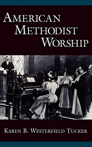 9780195126983: American Methodist Worship (Religion in America)