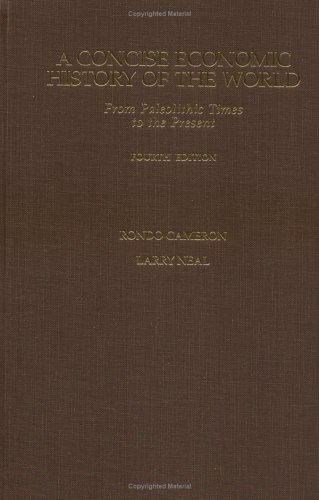 9780195127041: A Concise Economic History of the World: From Paleolithic Times to the Present