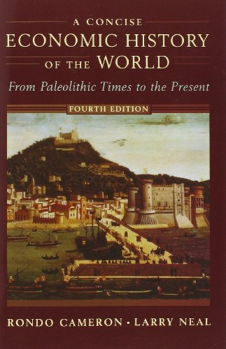 9780195127058: A Concise Economic History of the World: From Paleolithic Times to the Present