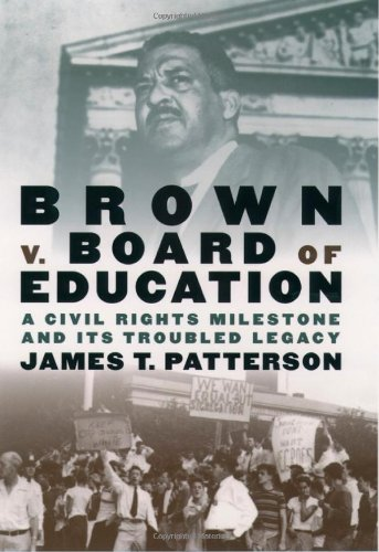 9780195127164: Brown v. Board of Education: A Civil Rights Milestone and Its Troubled Legacy (Pivotal moments in American history)