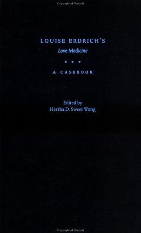 9780195127218: Louise Erdrich's Love Medicine: A Casebook (Casebooks in Criticism)