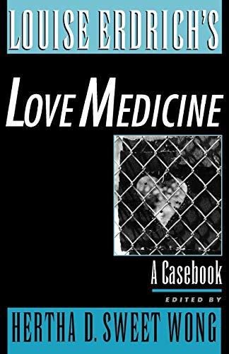 9780195127225: Louise Erdrich's Love Medicine: A Casebook (Casebooks in Criticism)