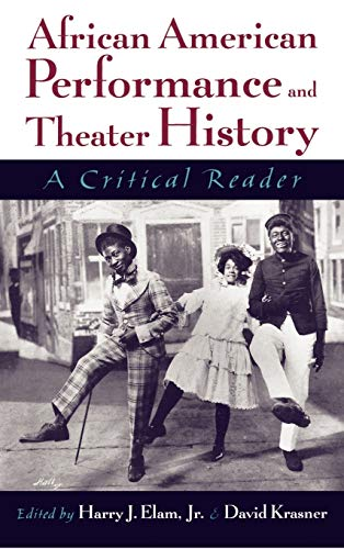 9780195127249: African American Performance and Theater History: A Critical Reader