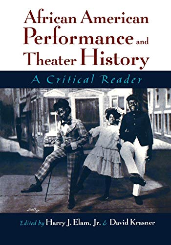 9780195127256: African American Performance and Theater History: A Critical Reader