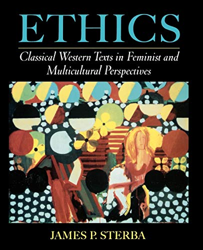 9780195127263: Ethics: Classical Western Texts in Feminist and Multicultural Perspectives