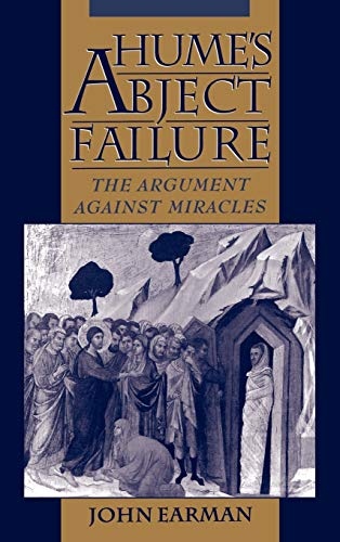 9780195127379: Hume's Abject Failure: The Argument Against Miracles