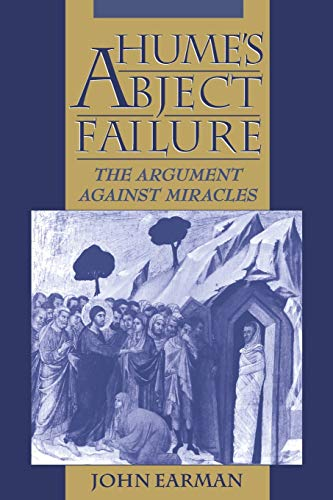9780195127386: Hume's Abject Failure: The Argument Against Miracles