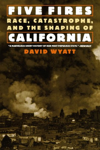 9780195127416: Five Fires: Race, Catastrophe, and the Shaping of California