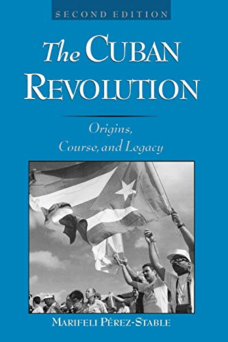 9780195127492: The Cuban Revolution: Origins, Course, and Legacy