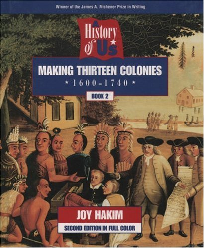 9780195127539: A History of US: Book 2: Making Thirteen Colonies (1600-1740)