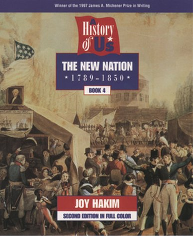 9780195127584: A History of US: Book 4: The New Nation (1789-1850)