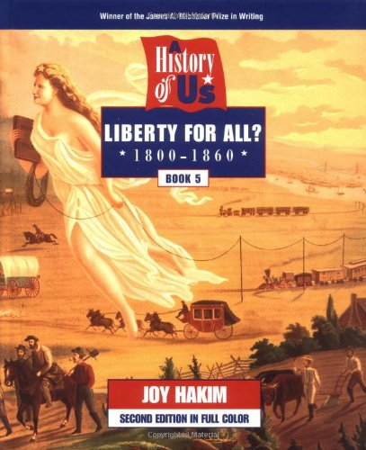 9780195127591: A History of US: Book 5: Liberty for All? (1800-1860)