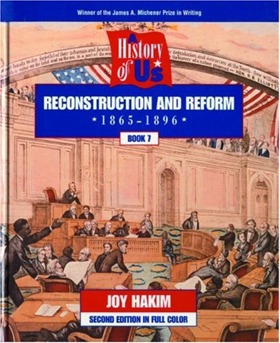 9780195127638: A History of US: Book 7: Reconstruction and Reform (1865-1896)