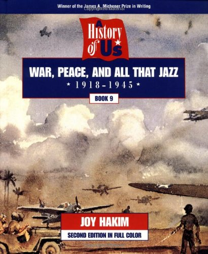 9780195127676: A History of US: Book 9: War, Peace, and All that Jazz (1918-1945)