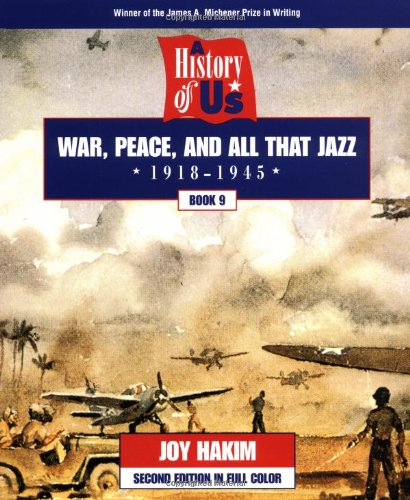 9780195127683: A History of US: Book 9: War, Peace, and All That Jazz (1918-1945)