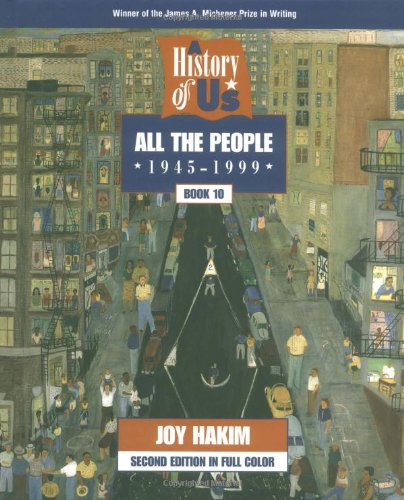 9780195127690: A History of US: Book 10: All the People (1945-1998)