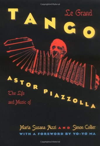 9780195127775: Le Grand Tango: The Life and Music of Astor Piazzolla
