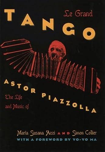 Le Grand Tango; The Life and Music: AZZI, Maria Susana