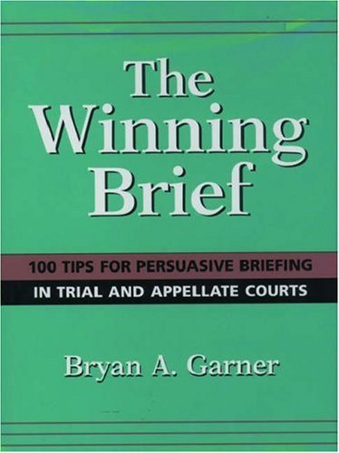 9780195128086: The Winning Brief: 100 Tips for Persuasive Briefing in Trial and Appellate Court