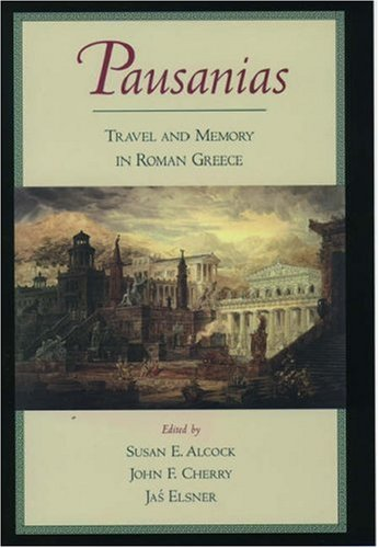 9780195128161: Pausanias: Travel and Memory in Roman Greece