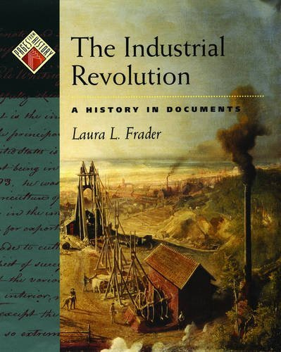 9780195128178: The Industrial Revolution: A History in Documents (Pages from History)
