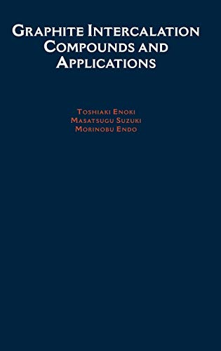 9780195128277: Graphite Intercalation Compounds and Applications