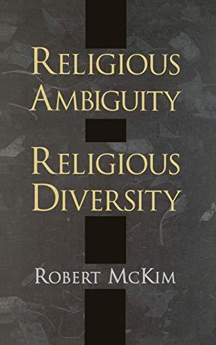 9780195128352: Religious Ambiguity & Religious Diversity