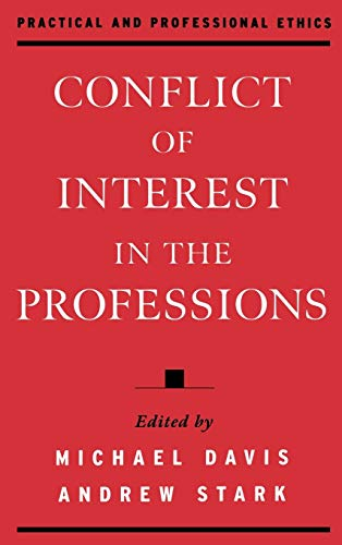 9780195128635: Conflict of Interest in the Professions (Practical and Professional Ethics)