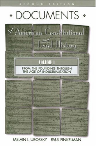 0195128729 documents of american constitutional and for From documents of american history