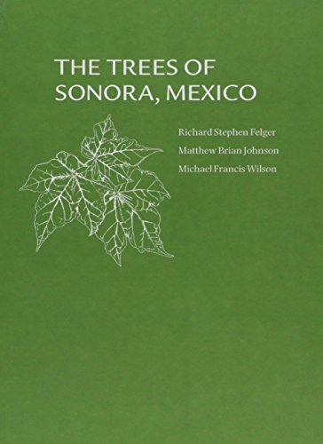 9780195128918: The Trees of Sonora, Mexico