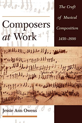 9780195129045: Composers at Work: The Craft of Musical Composition 1450-1600
